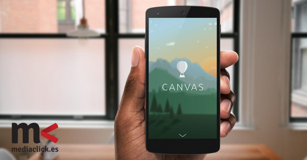 Facebook integra Canvas para mejorar la publicidad