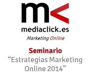 Seminario estrategias de marketing online - Mediaclick